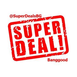 SuperDeals - Banggood